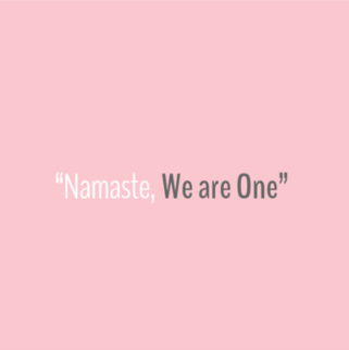 Quote - Namaste, We are One