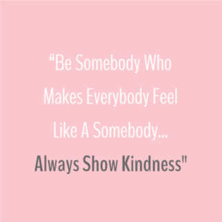 Quote - Always Show Kindness