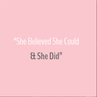 Quote - She Believed she could