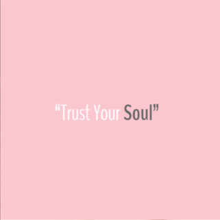 Quote - Trust Your Soul