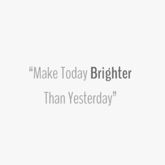 Quote - Make today brighter