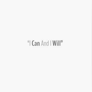 Quote - I can & I will
