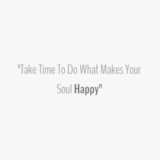 Quote - Make your soul happy