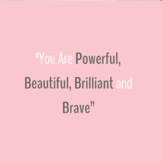 Quote - Powerful, Brilliant, Beautiful